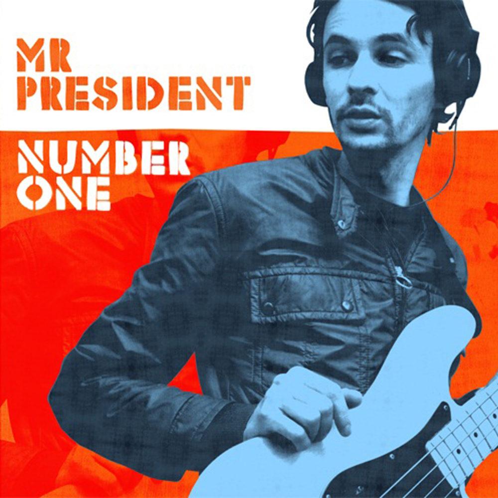 Mr President – Number One (LP)