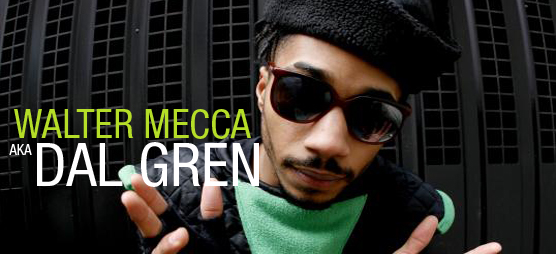 Walter Mecca aka Dal Gren