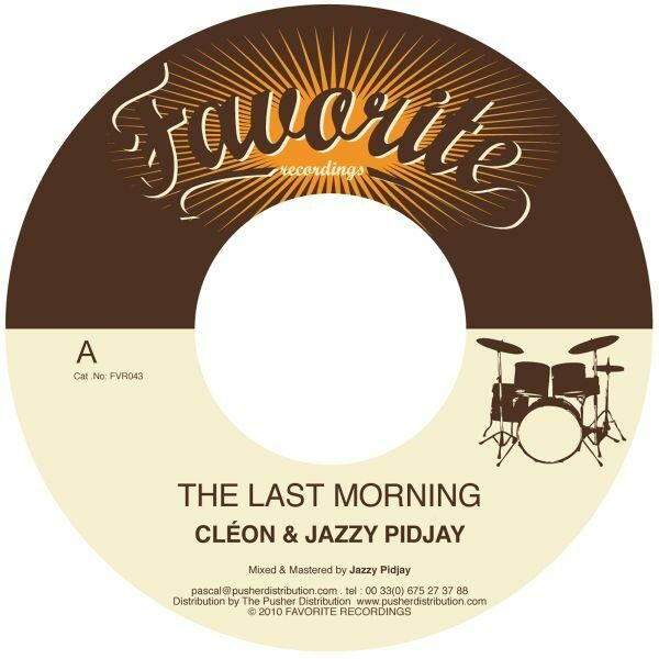 Cléon & Jazzy Pidjay – The Last Morning (7″)