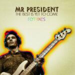 MrPresident-TBIYTCRemixesEP-Cover