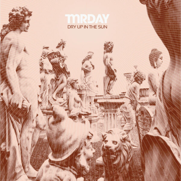 Mr Day – Dry Up In The Sun (LP)