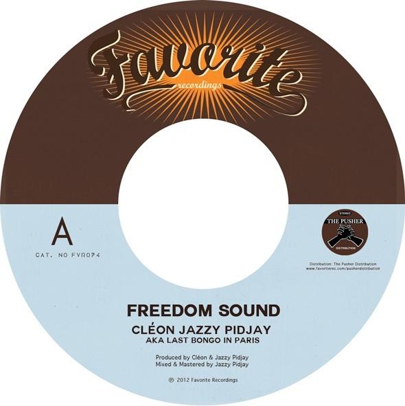 Cléon & Jazzy Pidjay – Freedom Sound (7″)