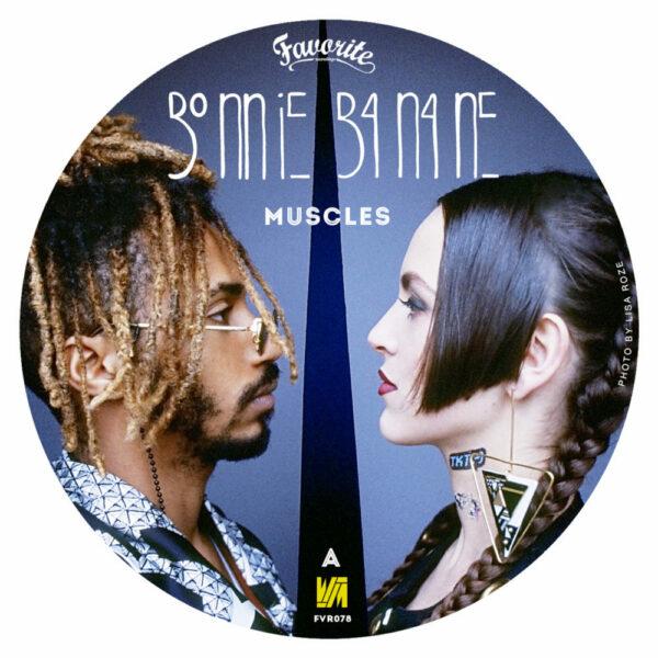 Bonnie Banane & Walter Mecca – Muscles (7″)