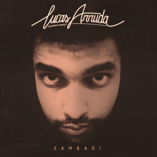 Lucas Arruda – Sambadi (LP)