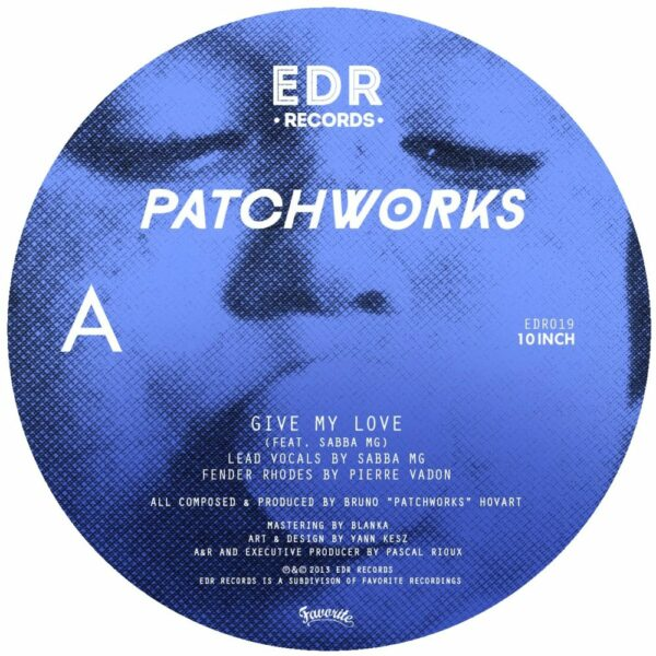 Patchworks – Give My Love (EP)
