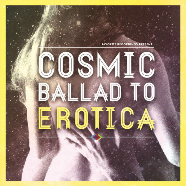 V/A – Cosmic Ballad to Erotica Vol. 1 (Comp)