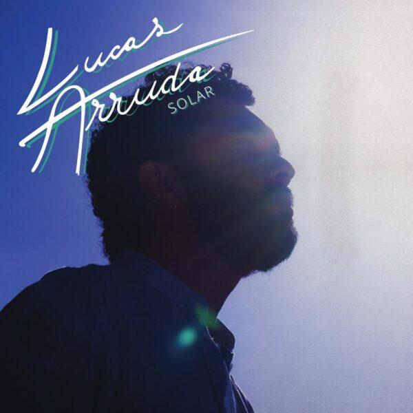 Lucas Arruda – SOLAR (LP)