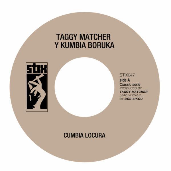 Taggy Matcher & Kumbia Boruka – Cumbia Locura (Single)