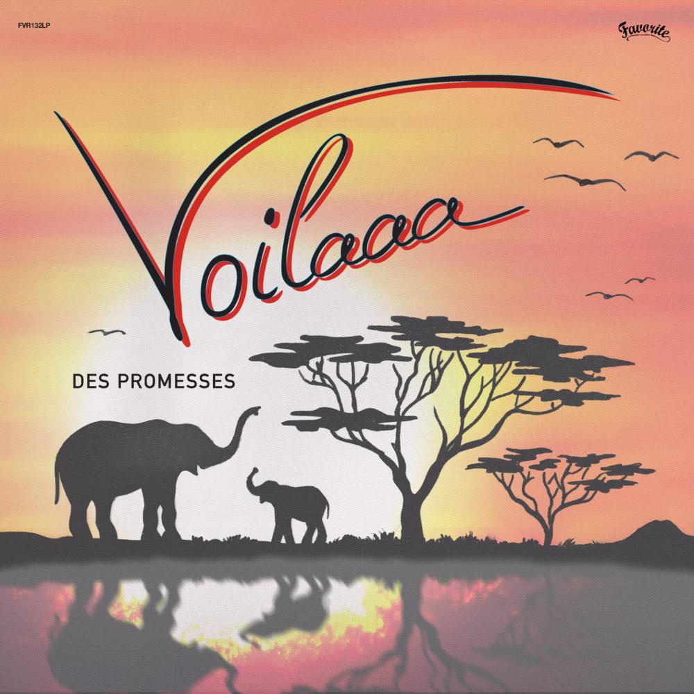 Voilaaa – Des Promesses (LP)