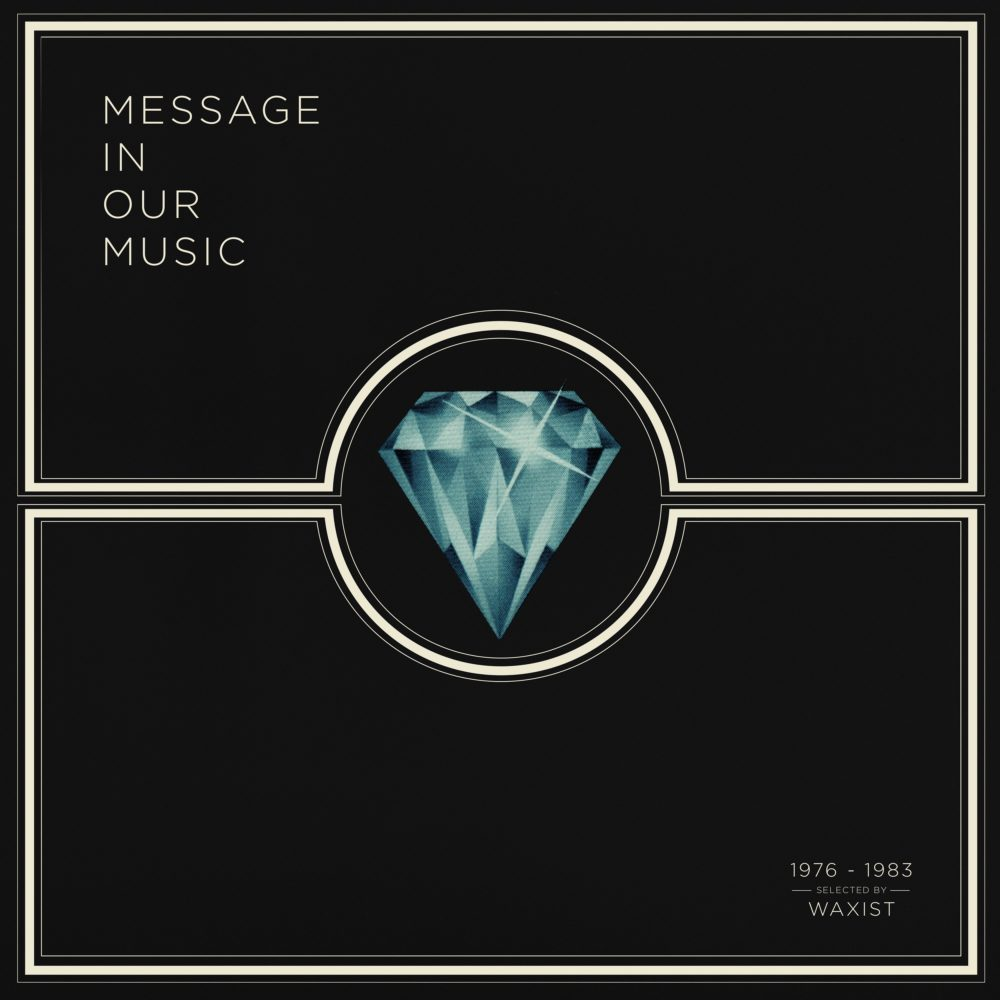 Message In Our Music Selected by Waxist (comp)