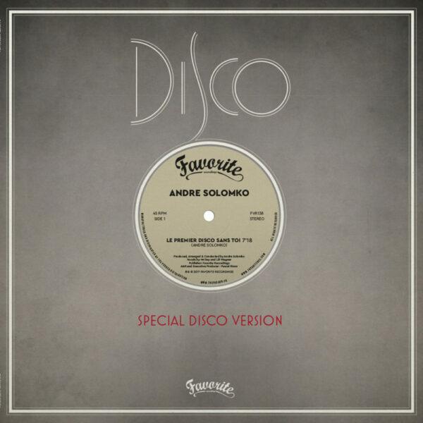 Andre Solomko – Le Premier Disco Sans Toi (EP)