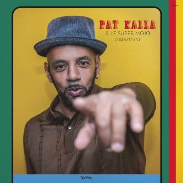 Pat Kalla – Combattant (EP)