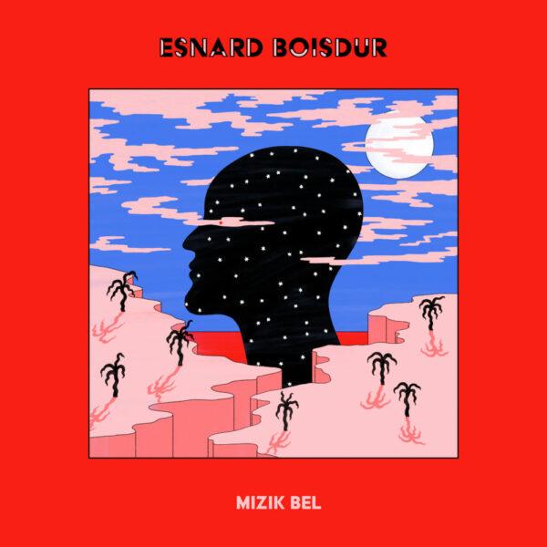 Esnard Boisdur – Mizik Bel (EP)