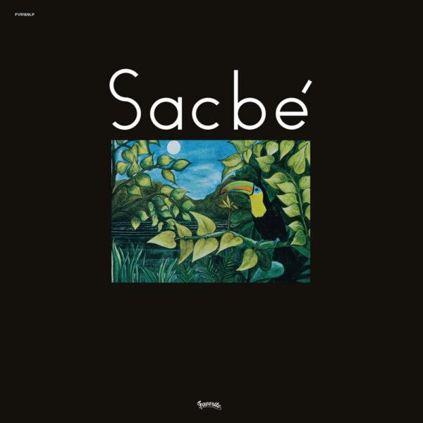 Sacbé – Sacbé (LP)