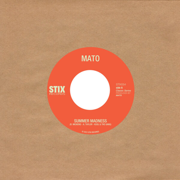 Mato – Summer Madness / Use Me (7inch)